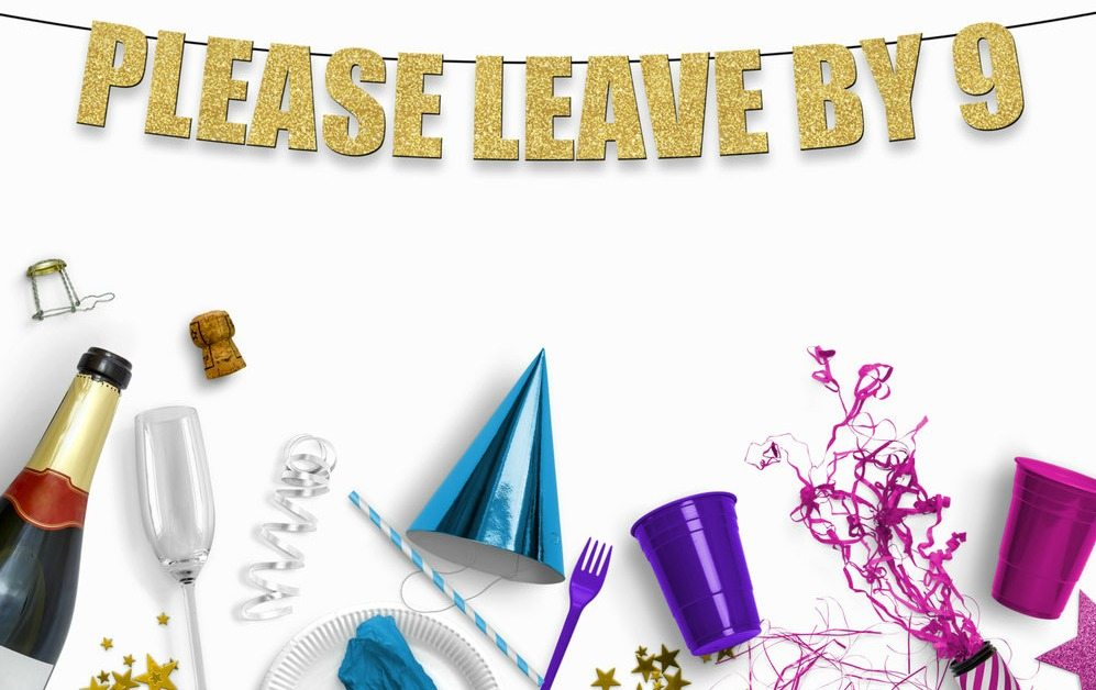 Please Leave By 9 Hanging Banner For Party Simplemost