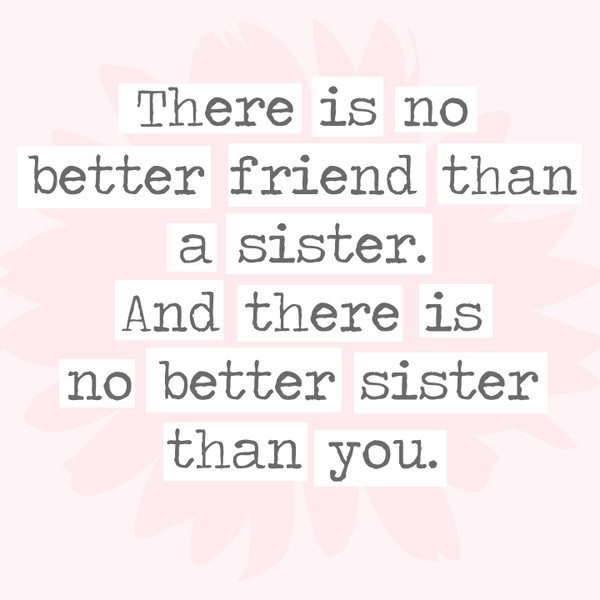 30 Quotes For Sisters Simplemost
